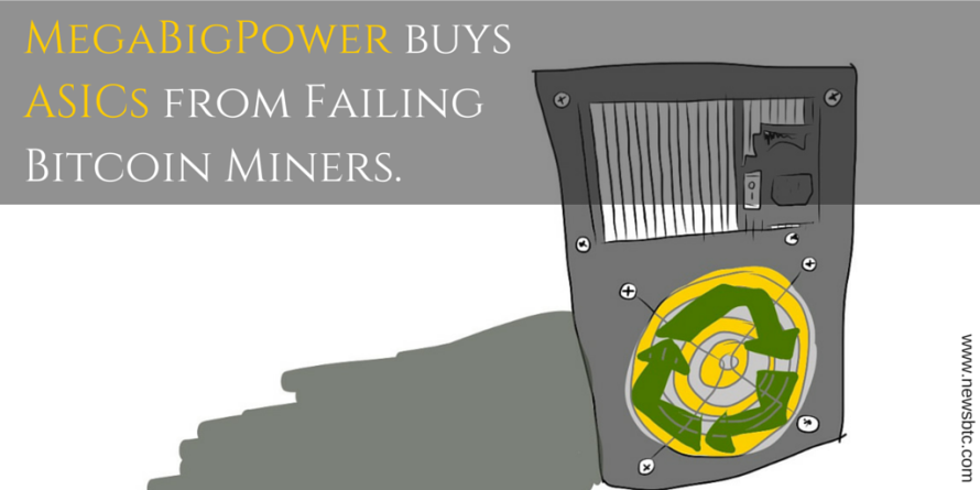 MegaBigPower to buy ASICs from failing Bitcoin Miners