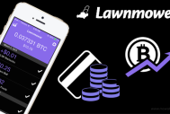 Lawnmower, a Mobile App That Moves You towards Bitcoin