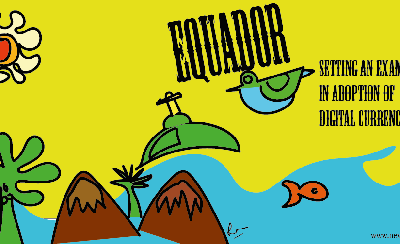 Equador Sets an Example for Digital Currency Adoption