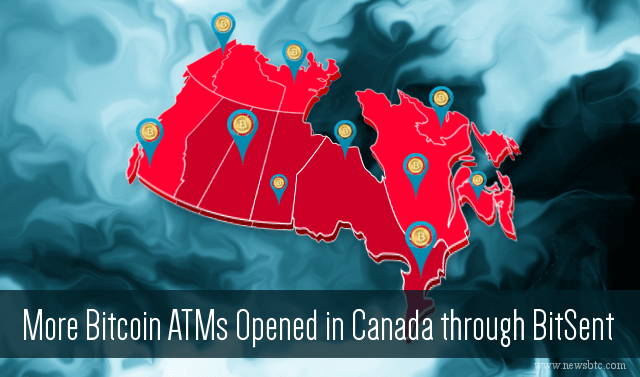 More Bitcoin ATMs Opened in Canada through BitSent
