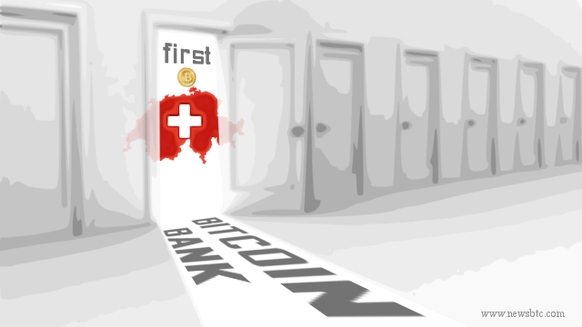 First Ever Bitcoin Bank to be Opened in Switzerland