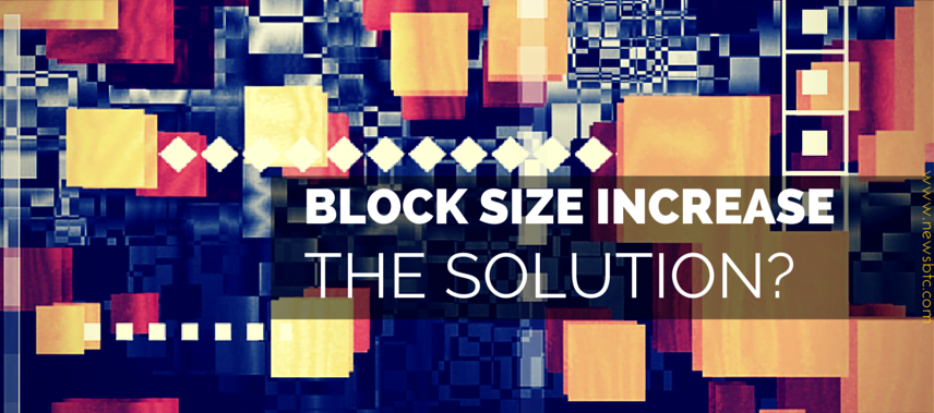 Is Increasing the Bitcoin Block Size Really the Solution