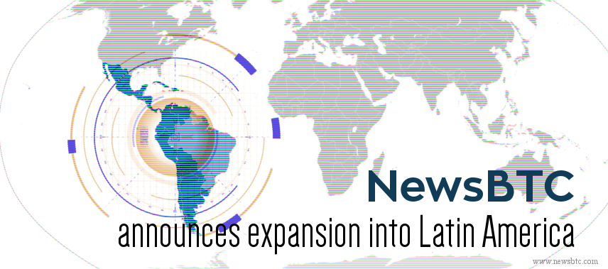 NewsBTC announces expansion into Latin America