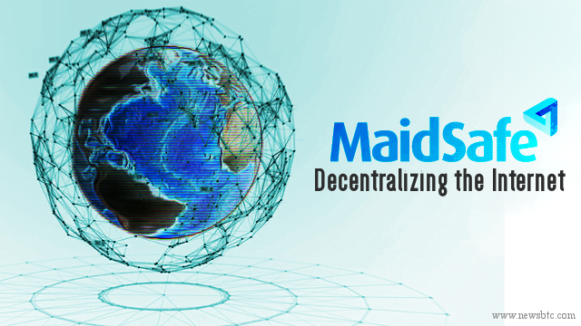 MaidSafe Decentralizes the Internet