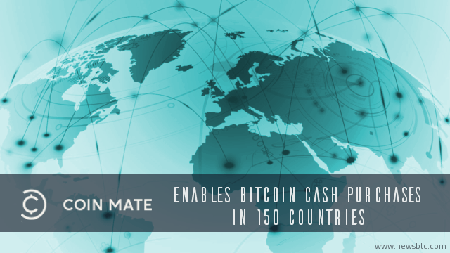 CoinMate Enables Bitcoin Cash Purchases in 150 Countries