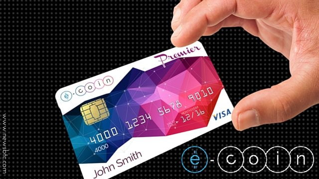 E-Coin Launches Multi-Sig Bitcoin Wallet and Debit Card.