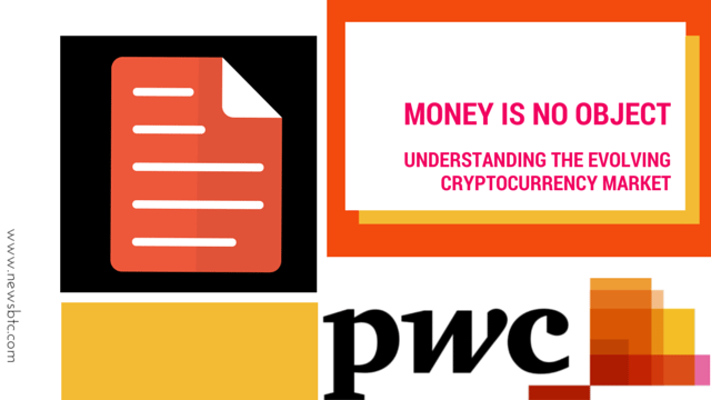 Money is no object- Understanding the evolving cryptocurrencies market. PWC whitepaper on BITCOIN.