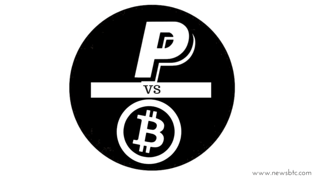 PayPal vs. Bitcoin- Which is Better. bitcoin news newsbtc