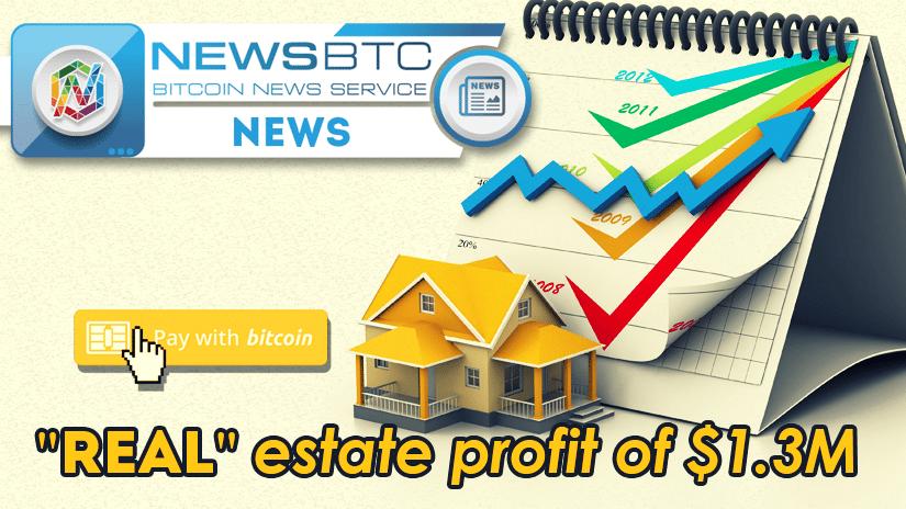NewsBTC Real Estate Profit Bitcoin