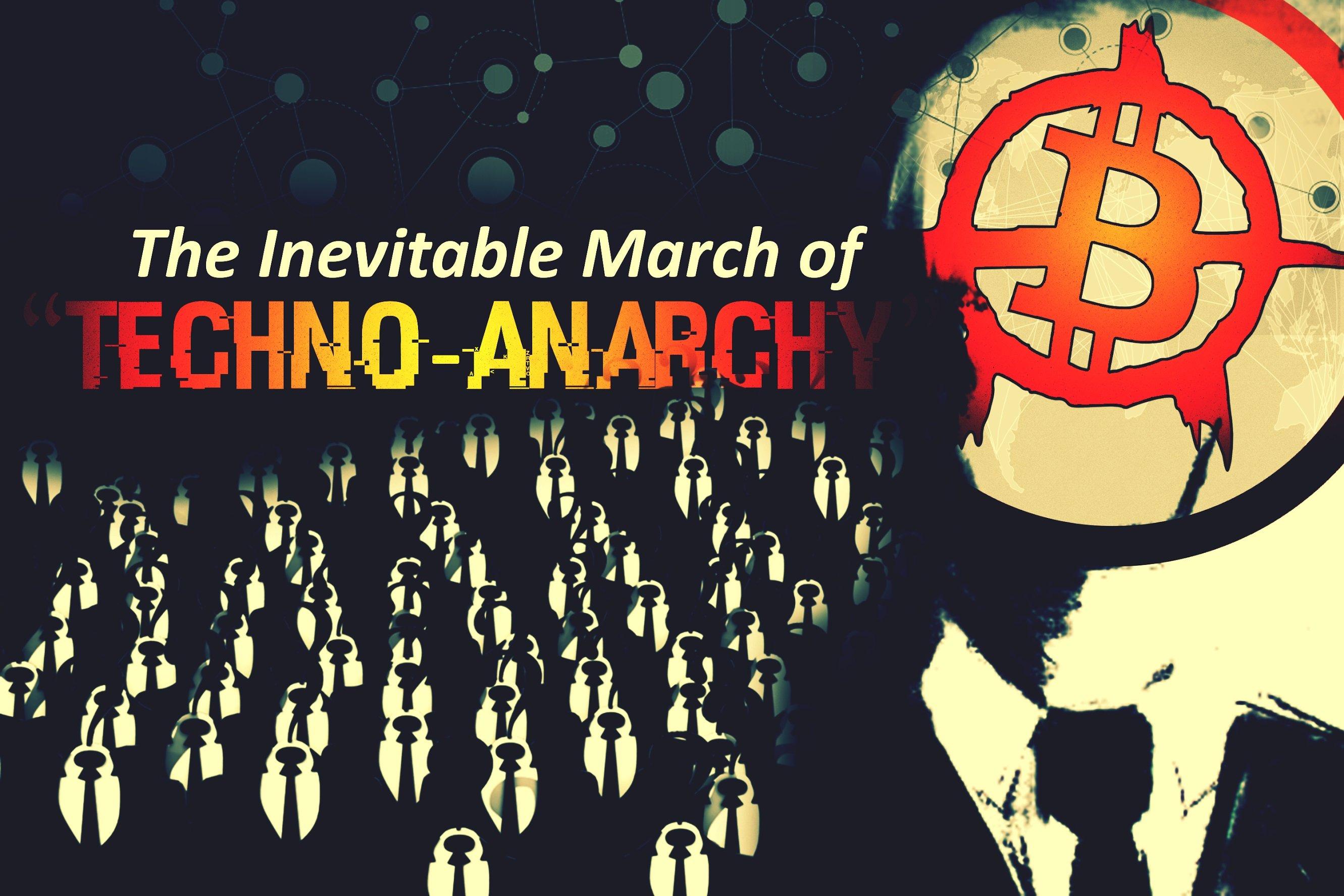 Techno Anarchy
