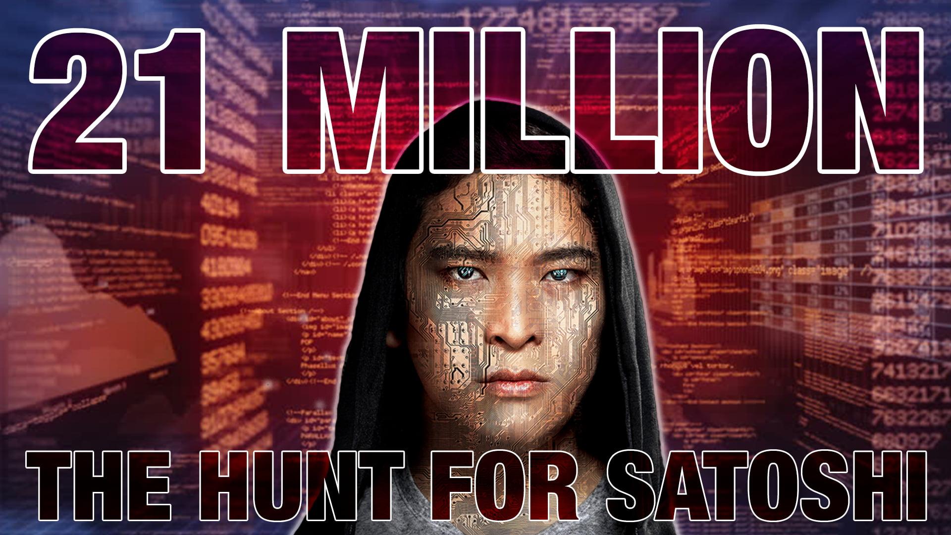 Million PR The Hunt For Satoshi
