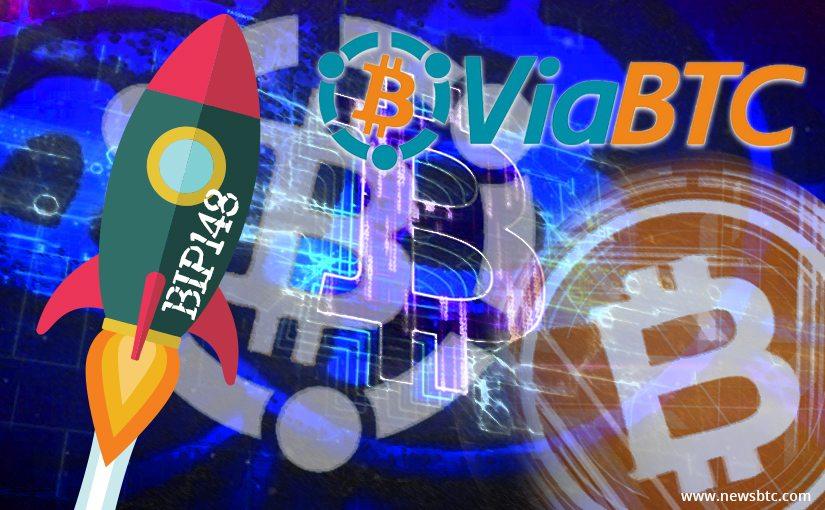 viabtc, bitcoinabc, bitcoin, bip148