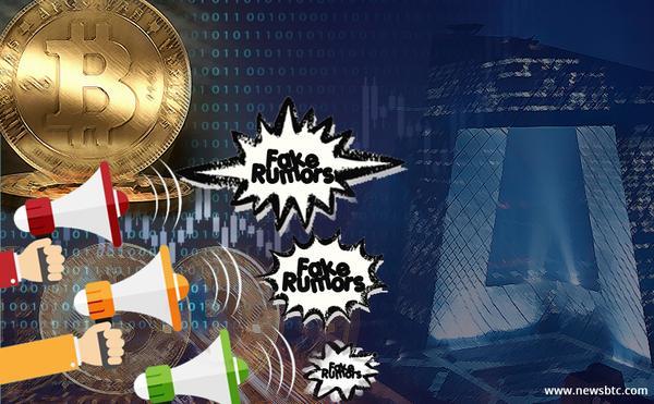 Chinese Government Fake Rumors Bitcoin