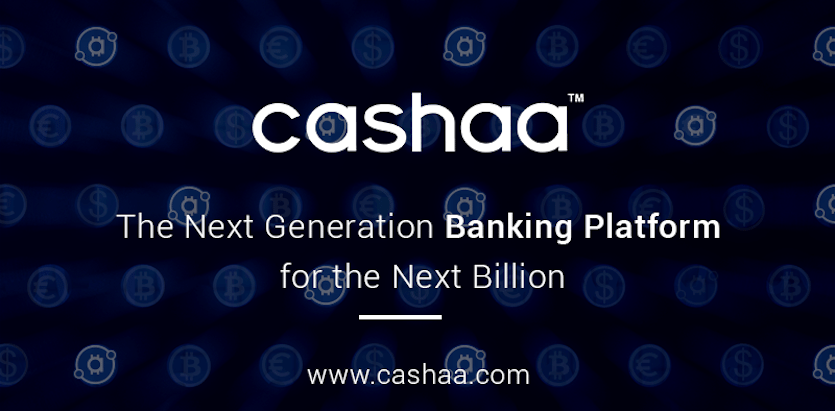 Cashaa, blockchain, banking, cryptocurrency