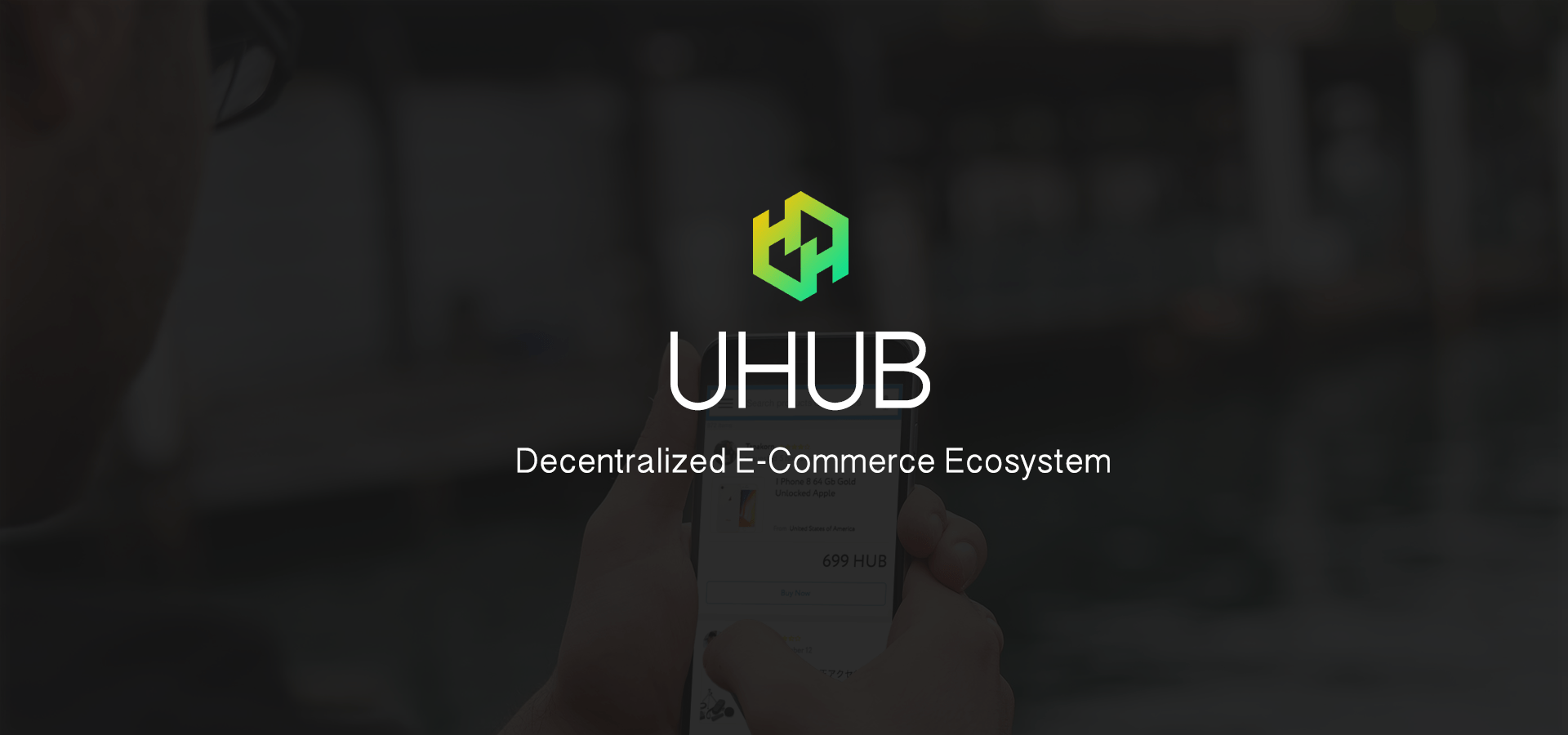 UHUB.IO to Use Ethereum Blockchain for a Revolutionary E-commerce Platform