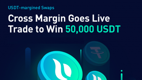Huobi Futures Announces Launch of Cross-Margin Support for USDT-Margined Swaps, Plans to Give Away 50000 USDT