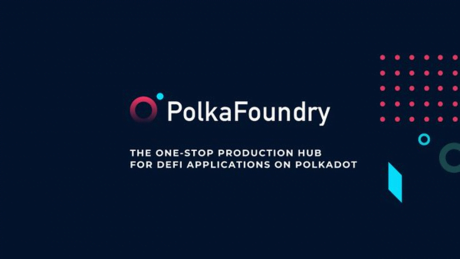 PolkaFoundry is a Panacea for dApp Developers