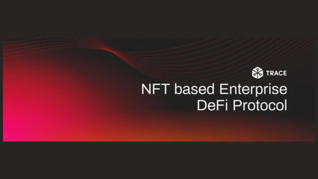 Introducing Trace Network: NFT based Enterprise DeFi Protocol