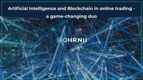 Artificial Intelligence and Blockchain in Online Trading – A Game-Changing Duo