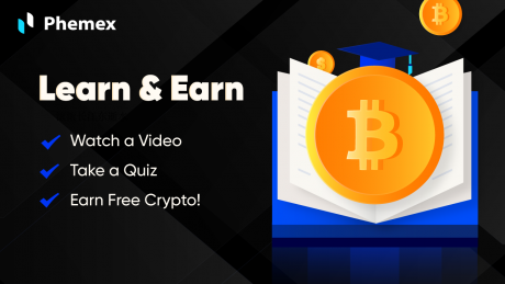 Phemex Launches Learn And Earn Program To Reward Users And Boost Adoption