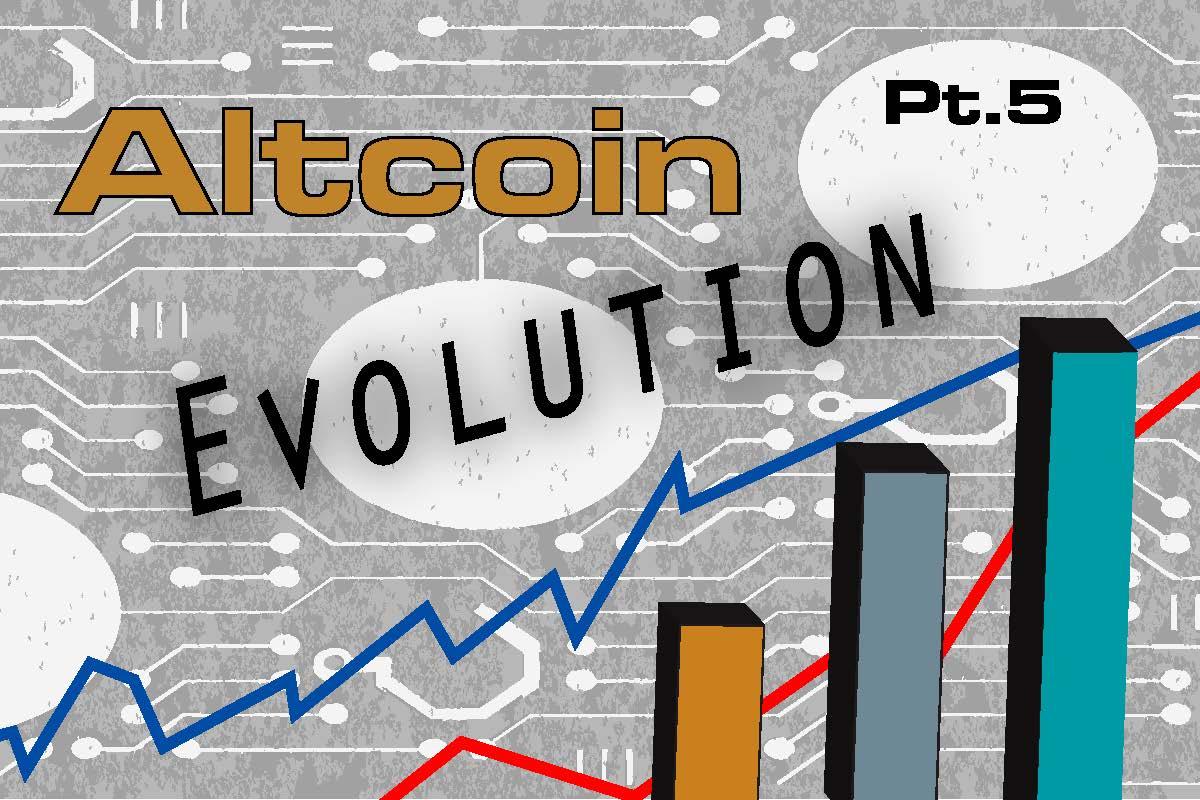 Altcoin Evolution – Part V: The Closing Recap