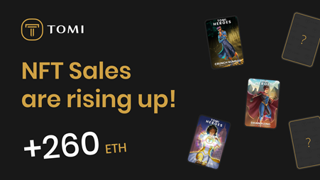 Grab a Spot in Tomi's Presale by Bagging an NFT! 260+ ETH Raised so Far with Proceeds to Purchase TOMI then Burned