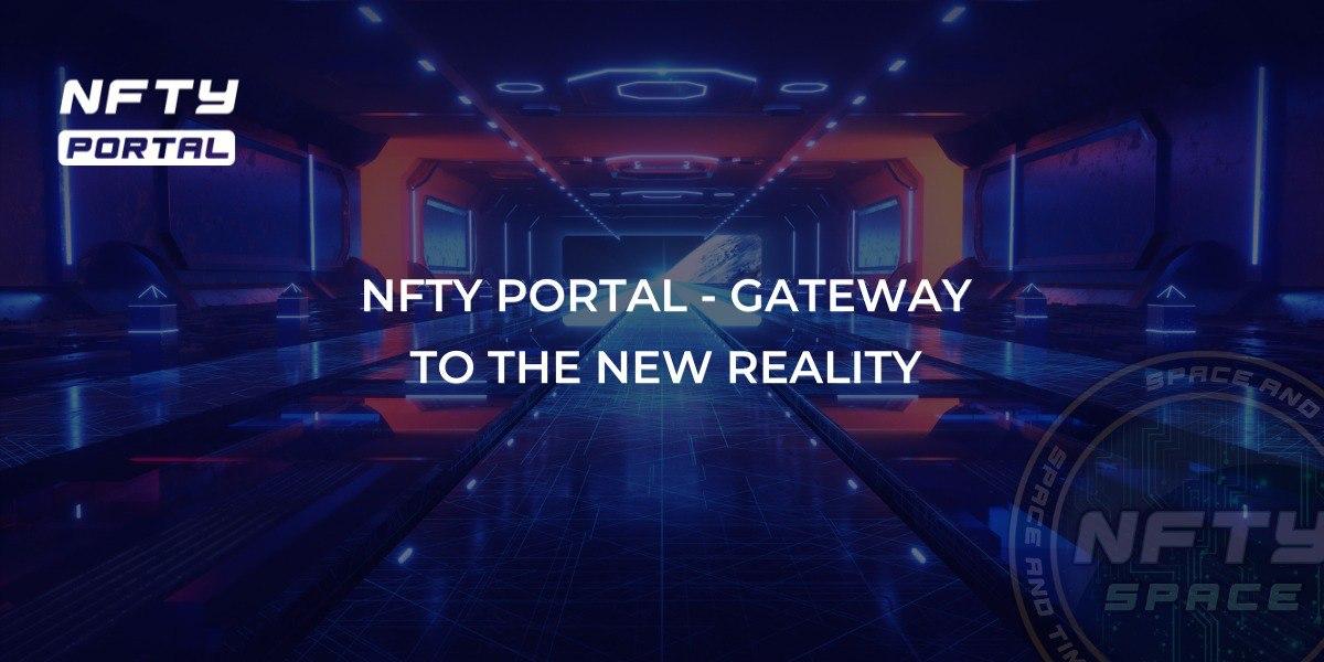 Портал NFTY & ndash; Врата в новую реальность