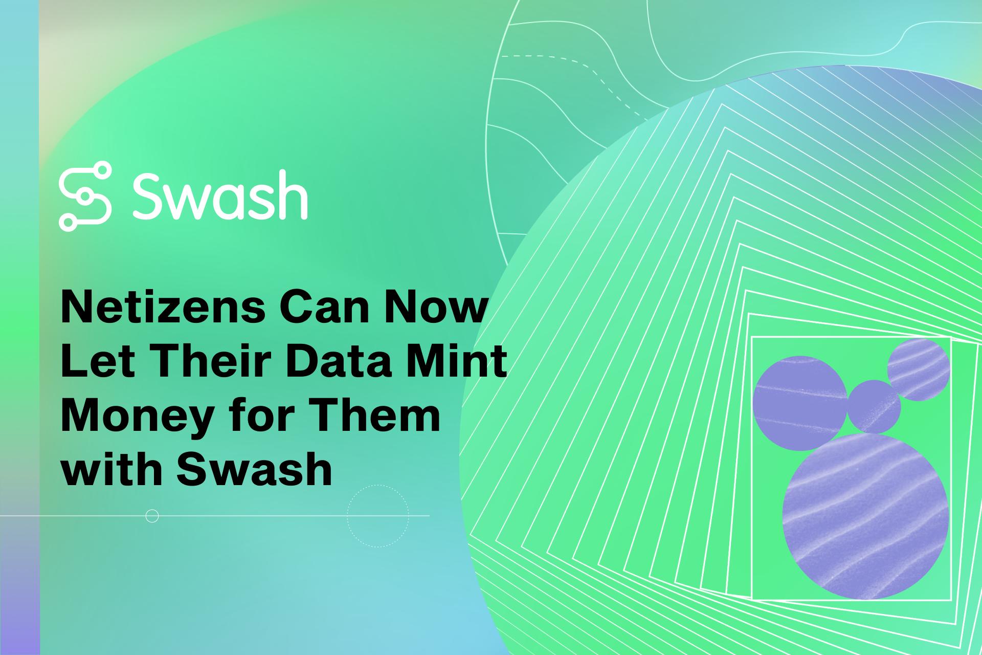Пользователи сети теперь могут позволить своим данным чеканить для них деньги с помощью Swash