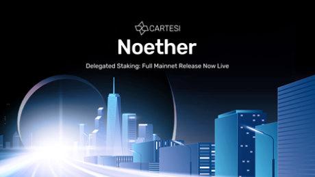 Cartesi Announces The Launch of Noether's Staking Delegation Full Release on Mainnet