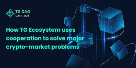 How TG Ecosystem Uses Cooperation to Solve Major Crypto-Market Problems